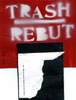 Trash Rebut front